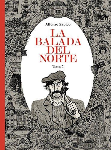 La balada del norte. Tomo 1 (Sillón Orejero) por Alfonso Zapico
