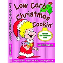 Low Carb Christmas Cookin'