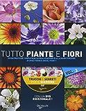Tutto piante e fiori. Con DVD: 3