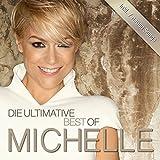 Die Ultimative Best Of - Michelle