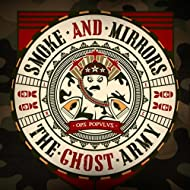 The Ghost Army [Explicit]
