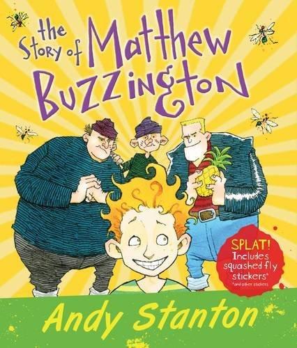 The Story of Matthew Buzzington: Written by Andy Stanton, 2014 Edition, Publisher: Barrington Stoke Ltd [Paperback]