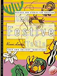 The Festive Table: Recipes and Stories for Creating Your Own Holiday Traditions