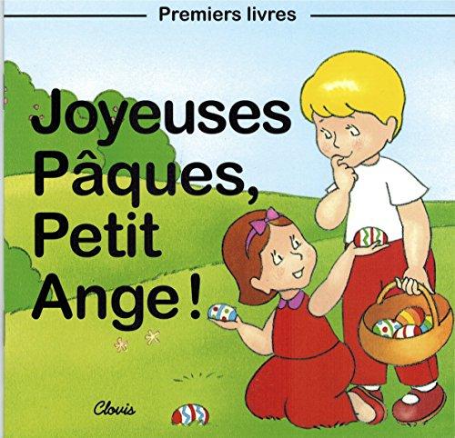 Joyeuses Pâques, Petit Ange