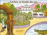 Archéo, le fossile du zoo : Lot de 5 exemplaires