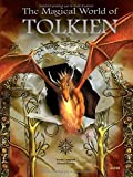 The Magical World of Tolkien by Edouard Kloczko (2012-11-01)