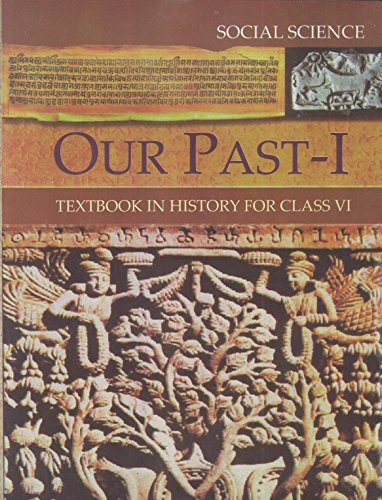Our Pasts Part – 1 Textbook in History for Class – 6  – 654 6129SL 2B 2BtjL