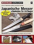 Japanische Messer schmieden für Anfänger