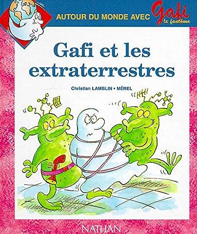 Gafi et les Extra-terrestres, numéro 7, série 1 (CP)