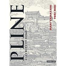 Pline, Tome 2 : Les rues de Rome