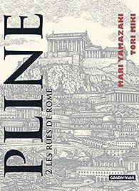 Pline, Tome 2 : Les rues de Rome par Tori