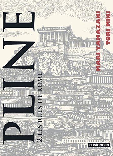 Pline (2) : Les rues de Rome