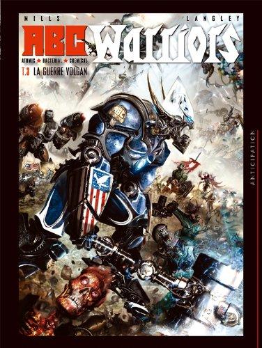 ABC Warriors T03: La guerre Volgan