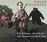 Ein Schuss, ein Schrei - das Meiste von Karl May. 2 CDs