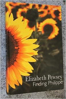 Book Finding Philippe, Elizabeth Pewsey [Large Print]