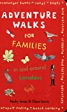 Adventure Walks for Families in and Around London