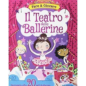Il Teatro Delle Ballerine. Ediz. A Colori