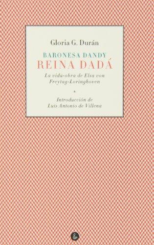 Baronesa Dandy, Reina Dadá (Vita Aesthetica)