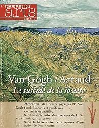 Connaissance des Arts, Hors-série N° 612 : Van Gogh / Artaud : Le suicidé de la société