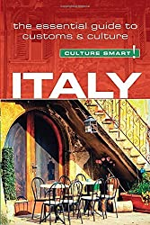 Italy - Culture Smart!: The Essential Guide to Customs & Culture by Barry Tomalin (2016-02-01)