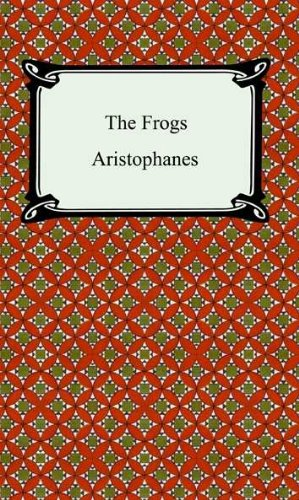 The Frogs [with Biographical Introduction] (English Edition) Rogers Antike