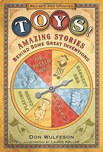 toys-amazing-stories-behind-some-great-inventions-by-wulffson-don-2014-paperback