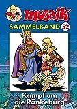 MOSAIK Sammelband 052 Softcover: Kampf um die Ränkeburg