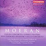 Moeran: Violin Concerto / Cello Concerto / Lonely Waters / Whythorne's Shadow