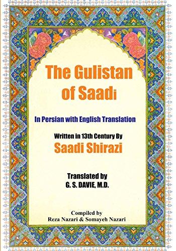 The Gulistan Of Saadi In Persian With English Translation Ebook