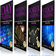 Trading: The Best Techniques Bible: Day Trading + Options Trading + Forex Trading + Stock Trading Best Techniques to Make Immediate Cash with Trading