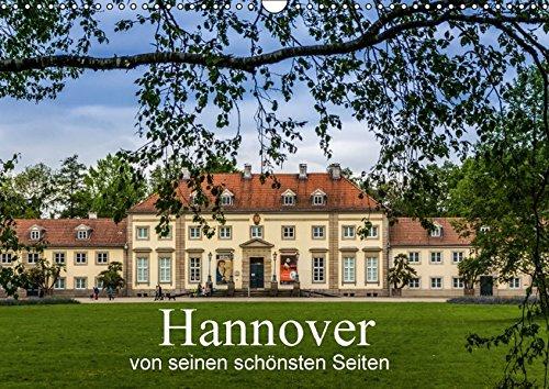 Hannover von seinen schönsten Seiten (Wandkalender 2016 DIN A3 quer): Impressionen von Hannovers Sehenswürdigkeiten (Monatskalender, 14 Seiten ) (CALVENDO Orte)