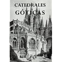 Catedrales góticas (Catedrales de España)