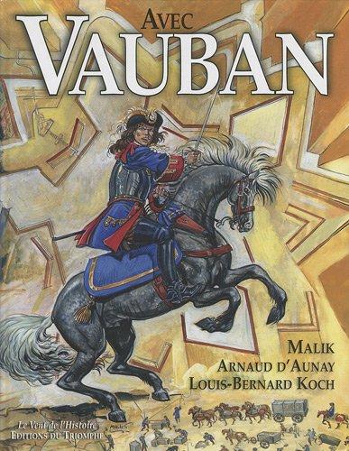 Avec Vauban (Le vent de l'histoire)
