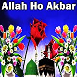 Allah Ho Akbar
