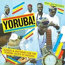 Yoruba!: Songs And Rhythms For The Yoruba Gods In Nigeria [VINYL]