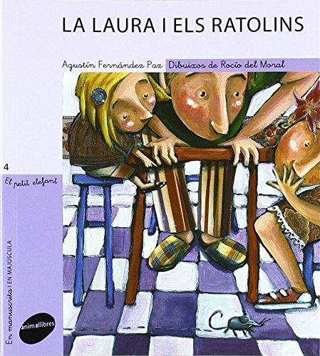 La Laura i els ratolins (El Petit Elefant)