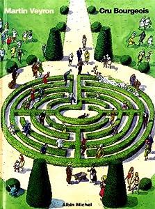 vignette de 'Cru bourgeois (Martin Veyron)'