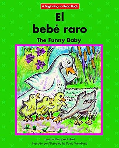 El Bebe Raro/The Funny Baby (Beginning-to-read) por Margaret Hillert