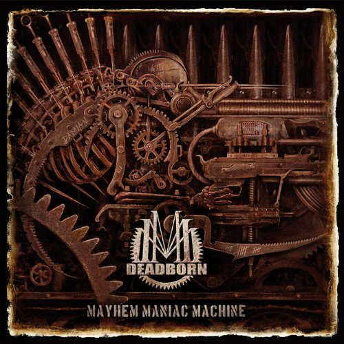 Deadborn: Mayhem Maniac Machine (Audio CD)