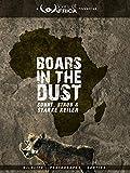 Boars of Africa 1 - Sonne, Staub und starke Keiler