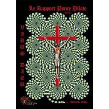 Virus Dieu, le Rapport Ponce Pilate T.1