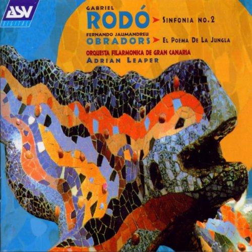 Preisvergleich Produktbild Fernando Jaumandreu Obradors: Poema de la Jungla / Gabriel Rodo: Symphony No. 2