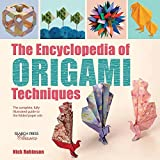 The Encyclopedia of Origami Techniques: The Complete, Fully Illustrated Guide to the Folded Paper Arts (Search Press Classics) by Nick Robinson (2016-12-13)