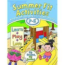 SUMMER FIT PRESCHOOL - KINDERG (Summer Fit Activities)