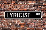 Aersing Placa de Metal con Texto en Inglés Post Lyricist Sign Musical Lyrics Writer Movie Score Broadway Musical Custom Street Plaque Wall Home Decoration Street Sign