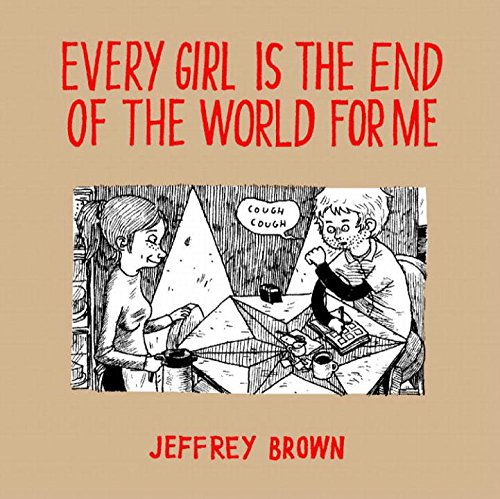 Every Girl Is The End Of The World For Me por Jeffrey Brown