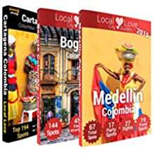 Colombia Triple Pack of City Guides: 2015 Travel Guides to Cartagena, Bogota and Medellin (Local Love Colombian City Guides) (English Edition)