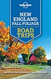 Lonely Planet New England Fall Foliage Road Trips (Travel Guide) (English Edition)