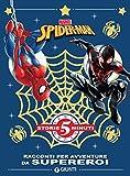 Racconti per avventure da supereroi. Spider-Man