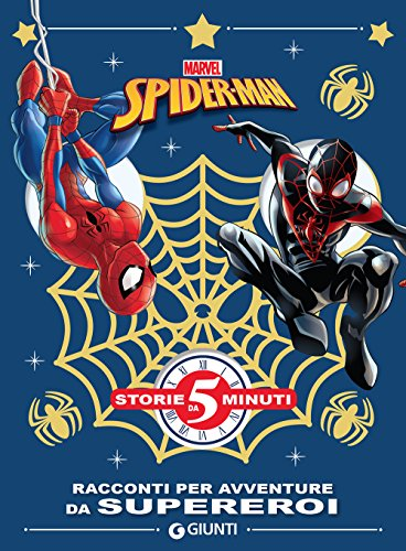 Per sentirsi eroe. Spider-Man. Storie da 5 minuti